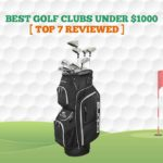 7 Best Golf Clubs Under $1000 in 2021【Full Set Reviewed】